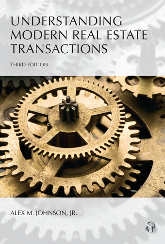 Understanding Modern Real Estate Transactions, Third Edition