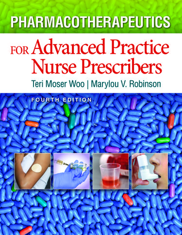 Pharmacotherapeutics for Advanced Practiced Nurse Prescribers