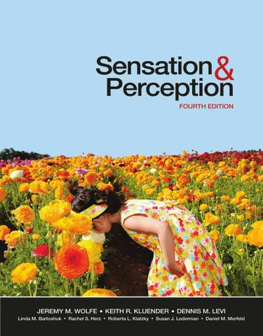 Sensation and Perception 4e