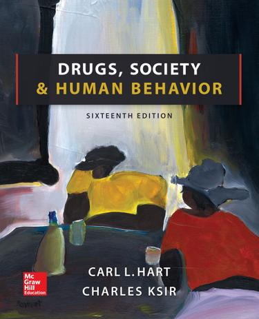 Drugs, Society, and Human Behavior, 16th edition