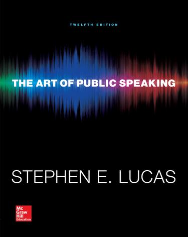 The Art of Public Speaking 12th Edition by Stephen E. Lucas