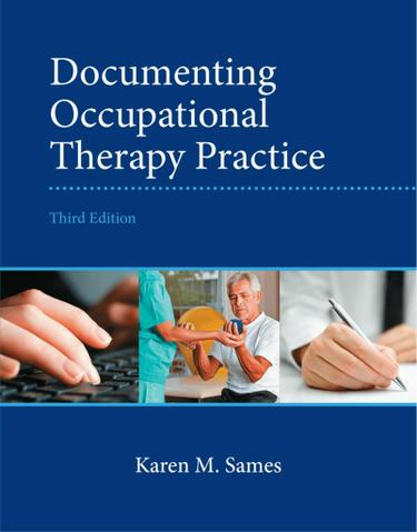 Documenting Occupational Therapy Practice