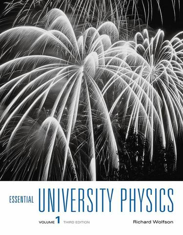 Essential University Physics, Volume 1