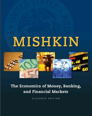 Economics of Money, Banking and Financial Markets, The
