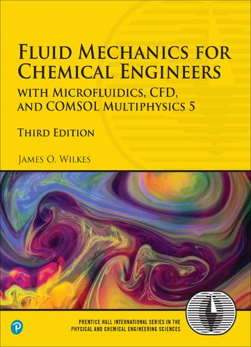 Fluid Mechanics for Chemical Engineers