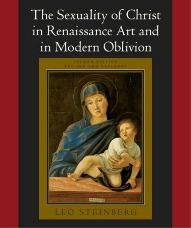 The Sexuality of Christ in Renaissance Art and in Modern Oblivion