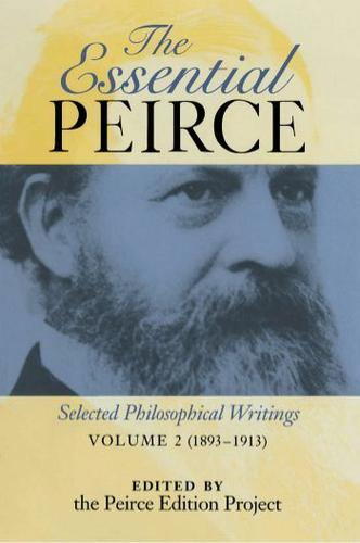 The Essential Peirce, Volume 2