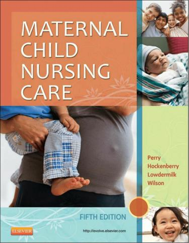 Maternal Child Nursing Care - E-Book