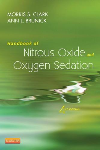 Handbook of Nitrous Oxide and Oxygen Sedation - E-Book