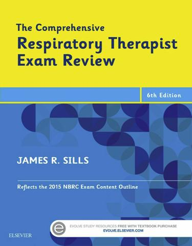 The Comprehensive Respiratory Therapist Exam Review - E-Book
