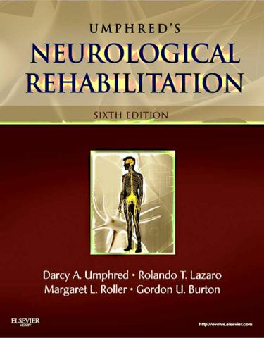 Neurological Rehabilitation - E-Book