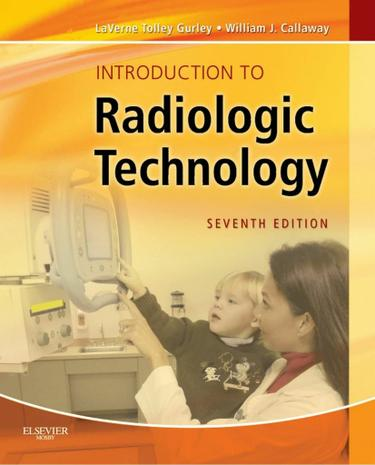 Introduction to Radiologic Technology - E-Book