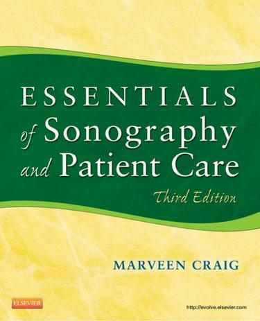 Essentials of Sonography and Patient Care - E-Book
