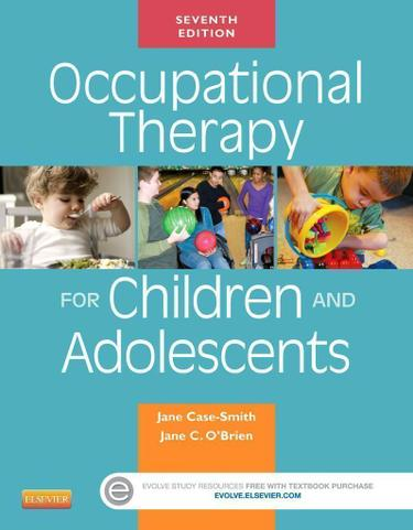 Occupational Therapy for Children and Adolescents - E-Book