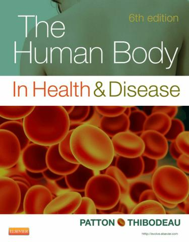 The Human Body in Health & Disease - E-Book