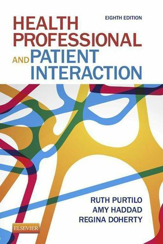 Health Professional and Patient Interaction - E-Book