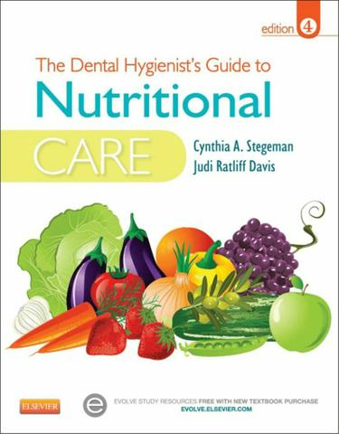 The Dental Hygienist's Guide to Nutritional Care - E-Book