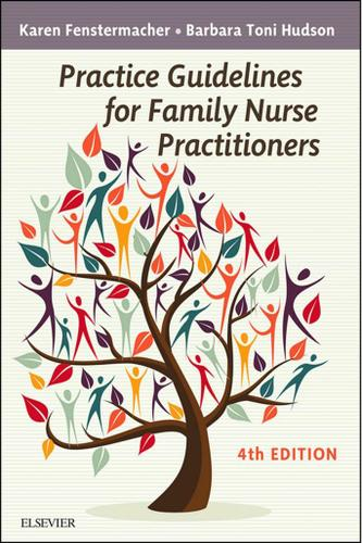 Practice Guidelines for Family Nurse Practitioners - E-Book
