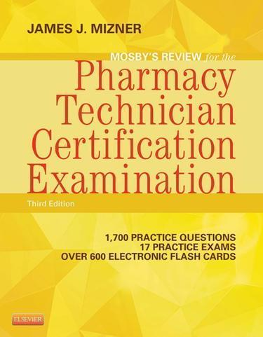 Mosby's Pharmacy Technician Exam Review - E-Book
