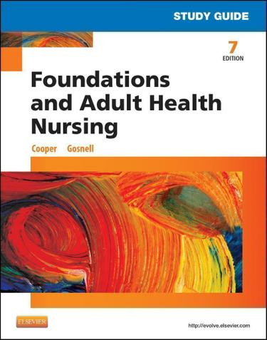 Study Guide for Foundations and Adult Health Nursing - E-Book