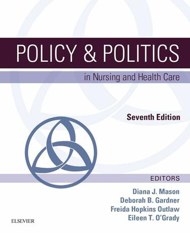Policy & Politics in Nursing and Health Care - E-Book