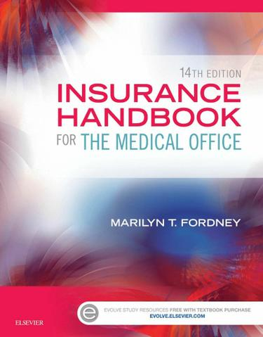 Insurance Handbook for the Medical Office - E-Book