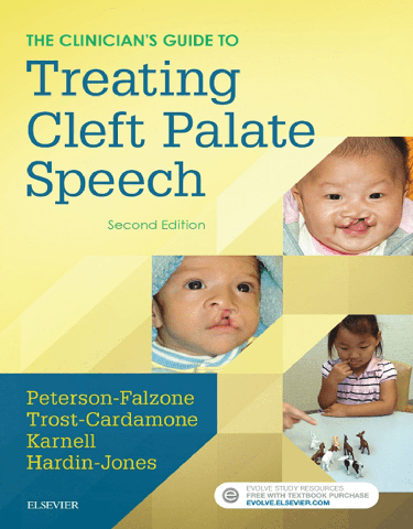 The Clinician's Guide to Treating Cleft Palate Speech - E-Book