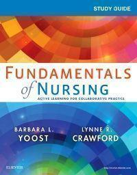 Study Guide for Fundamentals of Nursing - E-Book