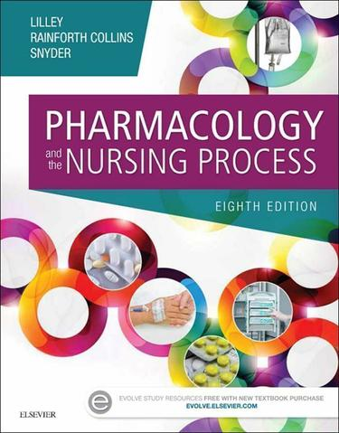 Pharmacology and the Nursing Process - E-Book