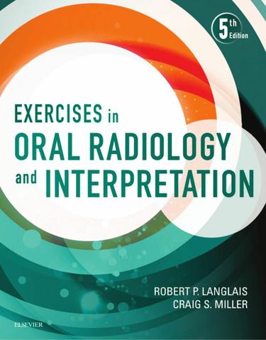 Exercises in Oral Radiology and Interpretation - E-Book