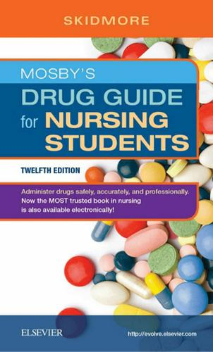 Mosby's Drug Guide for Nursing Students - E-Book