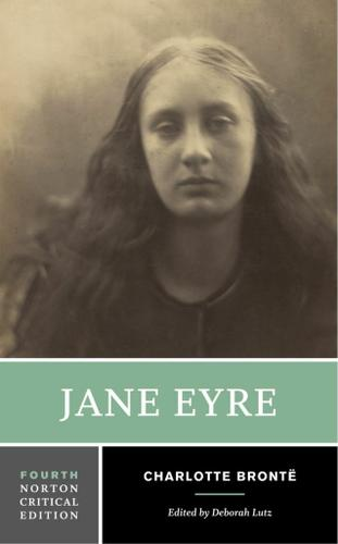 Jane Eyre (Fourth Edition)  (Norton Critical Editions)
