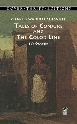 Tales of Conjure and The Color Line