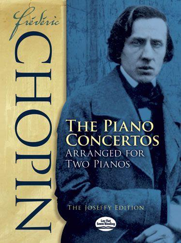 Frédéric Chopin: The Piano Concertos Arranged for Two Pianos