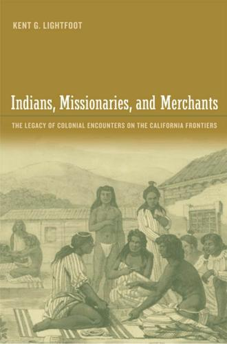 Indians, Missionaries, and Merchants