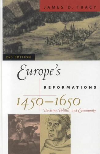 Europe's Reformations, 1450–1650