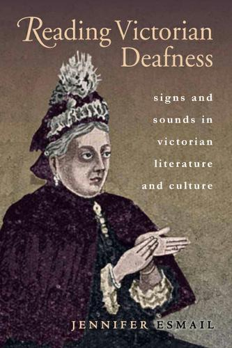 Reading Victorian Deafness