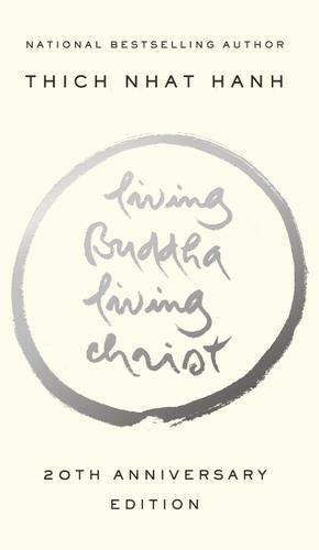 Living Buddha, Living Christ 20th Anniversary Edition