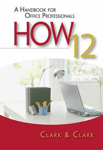 HOW 12: A Handbook for Office Professionals