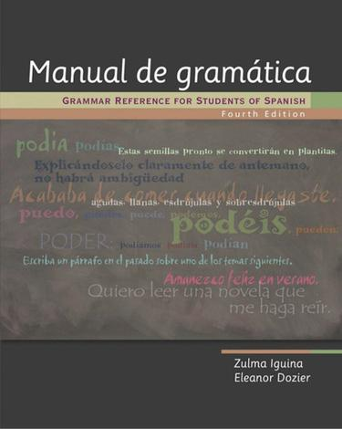 Manual de gramática: Grammar Reference for Students of Spanish