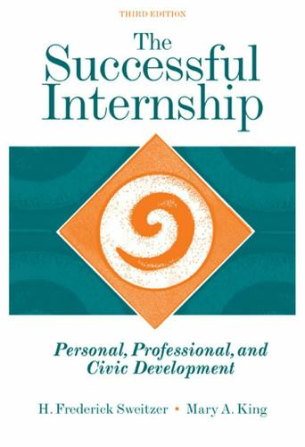 The Successful Internship: Personal, Professional, and Civic Development