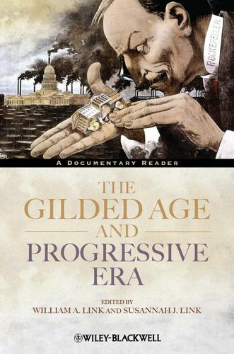 The Gilded Age and Progressive Era