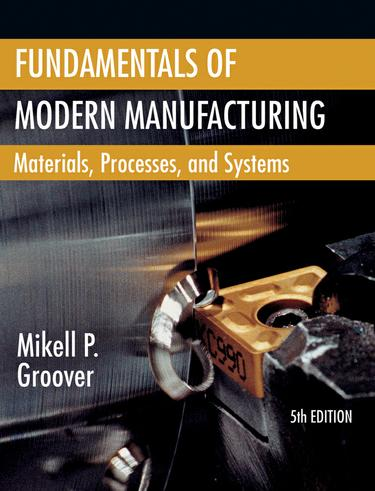 Fundamentals of Modern Manufacturing