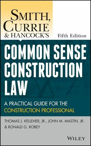 Smith, Currie and Hancock's Common Sense Construction Law