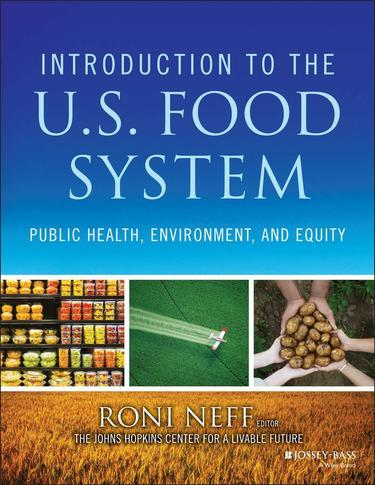 Introduction to the US Food System