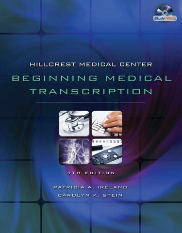 Hillcrest Medical Center: Beginning Medical Transcription