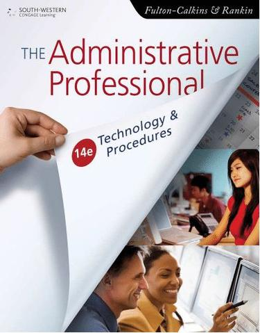 The Administrative Professional: Technology & Procedures