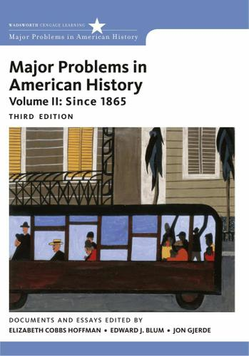 Major Problems in American History, Volume II