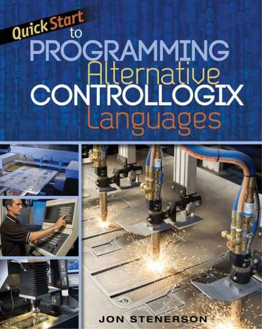 Quick Start to Programming Alternative ControlLogix Languages