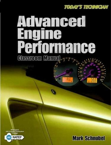 Today's Technician: Advanced Engine Performance Classroom Manual and Shop Manual